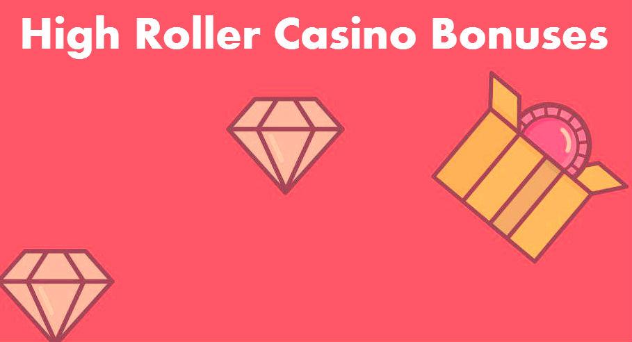 high roller casinos bonuses